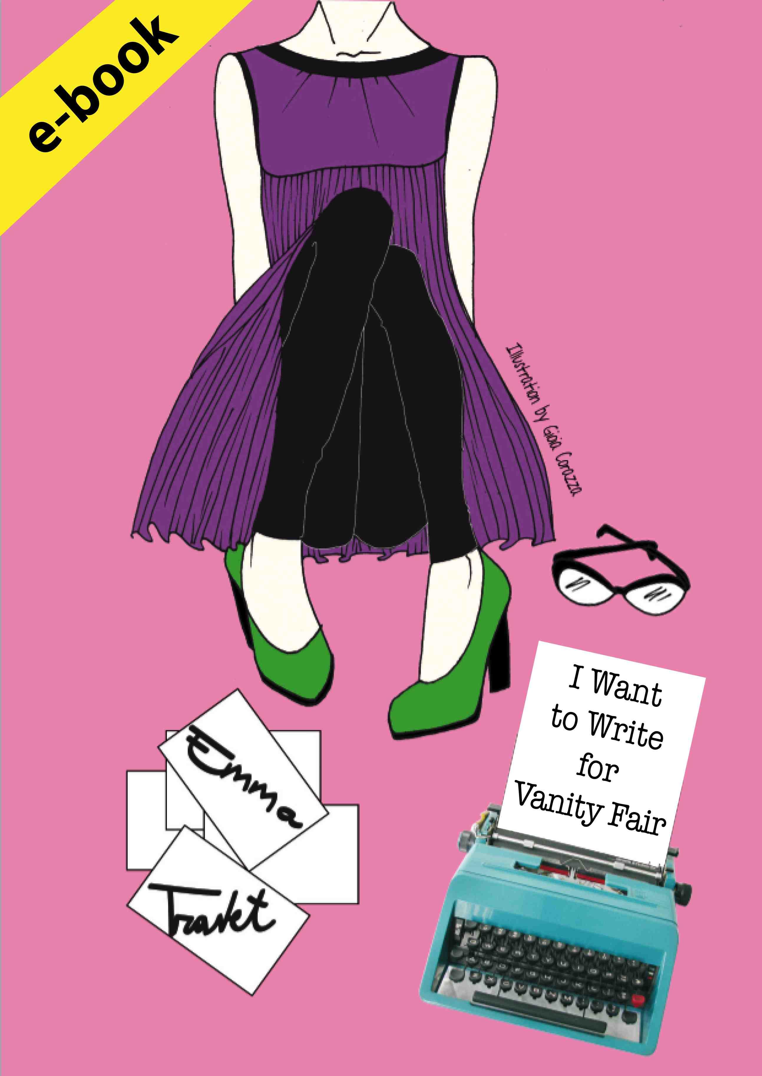 """La copertina del romanzo tradotto in inglese """"I Want To Write for Vanity Fair"""" di Emma Travet"""