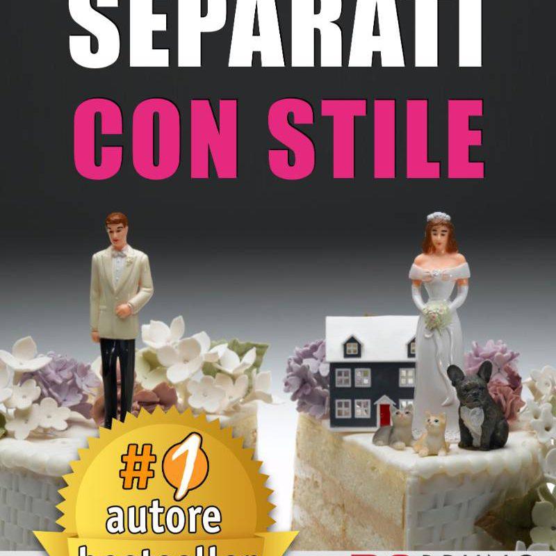 Copertina del libro Separati con stile, con la foto di una torta nuziale tagliata a metà.